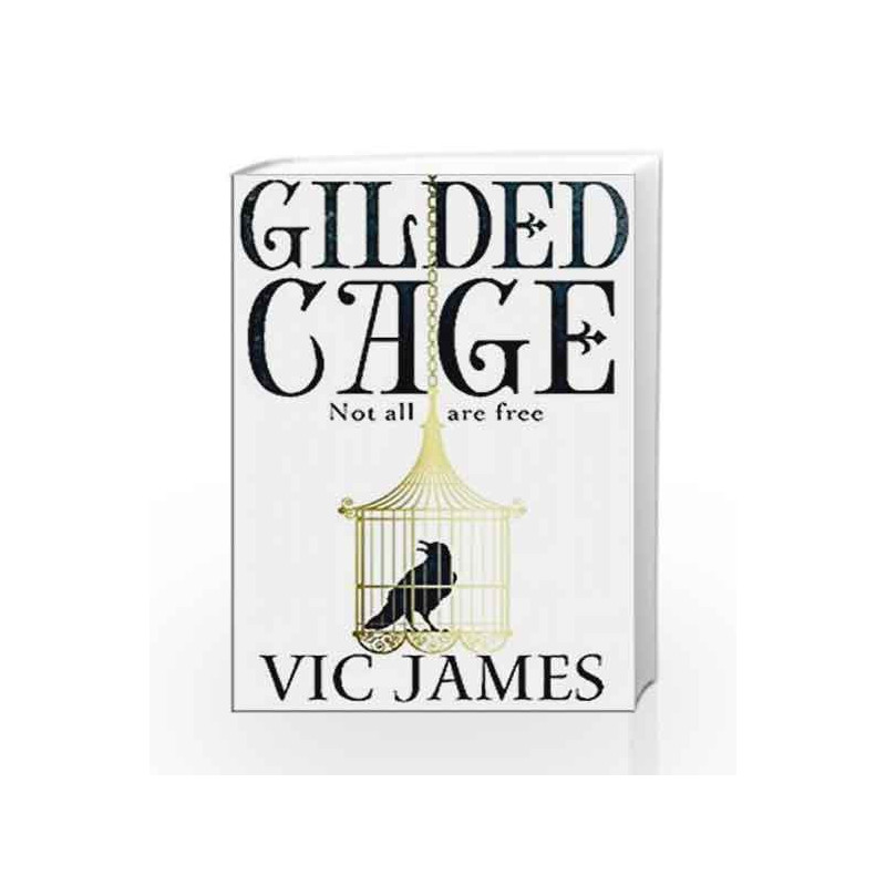 Gilded Cage: A 2018 World Book Night Pick (The Dark Gifts Trilogy) by Vic James Book-9781509821457