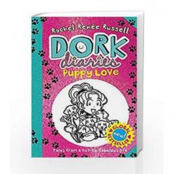 Dork Diaries: Puppy Love by RACHEL RENEE RUSSELL Book-9781471144585