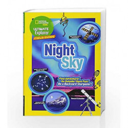 Ultimate Explorer Field Guide: Night Sky by SCHNEIDER, HOWARD Book-9781426325465