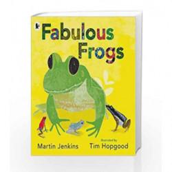 Fabulous Frogs by MARTIN JENKINS Book-9781406365993