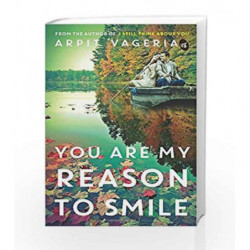 You are My Reason to Smile by Arpit Vageria Book-9789382665885