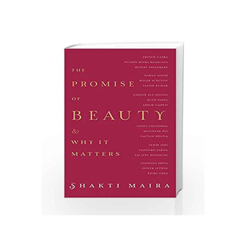 The Promise of Beauty and Why It Matters by Shakti Maira Book-9789352641673