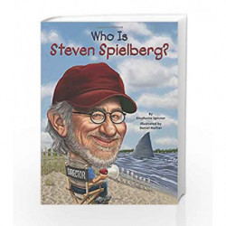 Who Is Steven Spielberg? (Who Was?) by Spinner, Stephanie Book-9780448479354