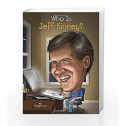 Who Is Jeff Kinney? (Who Was?) by KINNEY, PATRICK Book-9780448486772