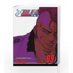Bleach - Vol. 69: (Book #69 of Bleach) by KUBO TITE Book-9781421587011