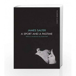 A Sport and a Pastime (Picador Classic) by James Salter Book-9781509823314