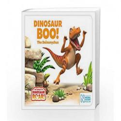 Dinosaur Boo! The Deinonychus (The World of Dinosaur Roar!) by Jeanne  Willis Book-9781509834952