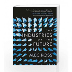 The Industries of the Future by Alec Ross Book-9781471135262