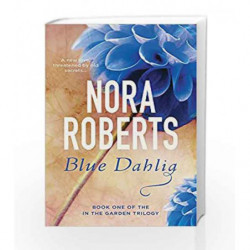 Blue Dahlia - Number 1 (Reissue) by Roberts, Nora Book-9780349411606