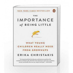 The Importance of Being Little by Christakis, Erika Book-9780143129981