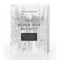 The Black Box Society by Pasquale, Frank Book-9780674970847