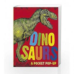 Dinosaurs: A Pocket Pop-Up (Pop Up Book) by Daniel J. Weatheritt Book-9781406337815