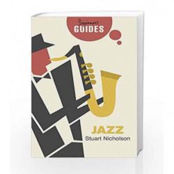 Jazz: A Beginner's Guide (Beginner's Guides) by Stuart Nicholson Book-9781780749983