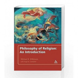 Philosophy of Religion: An Introduction by Michael B. Wilkinson Book-9789386349354