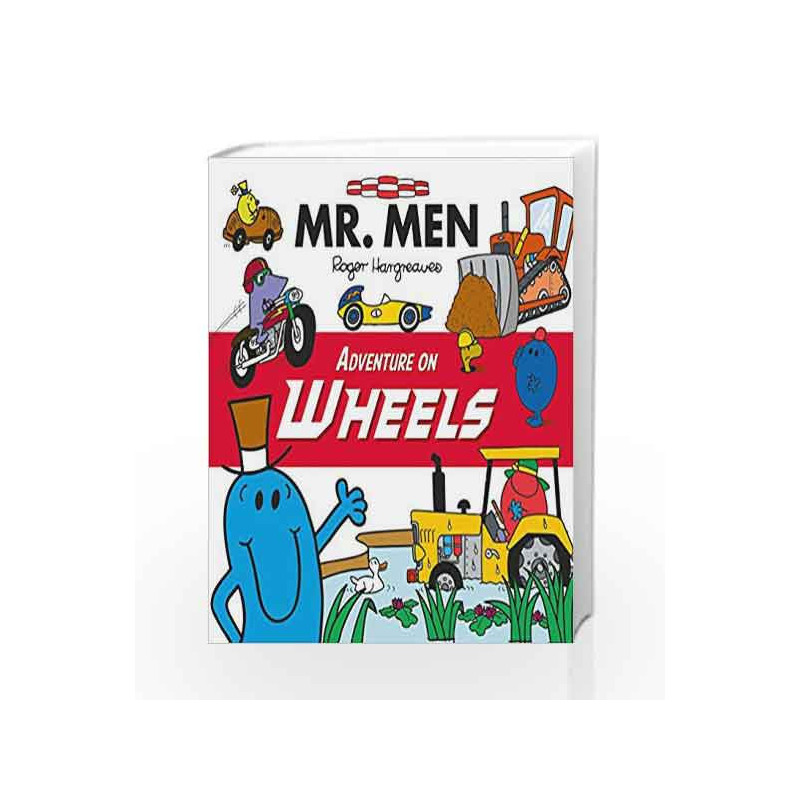 Mr Men Adventure on Wheels (Mr. Men and Little Miss Picture Books) by Roger Hargreaves Book-9781405285568