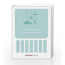 Babies (Vintage Minis) by ENRIGHT ANNE Book-9781784872588