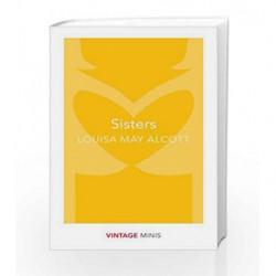 Sisters (Vintage Minis) by Alcott, Louisa May Book-9781784872755