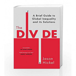 The Divide by Hickel, Jason Book-9781785151132