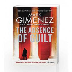 Absence of Guilt (A. Scott Fenney) by Mark Gimenez Book-9780751567328