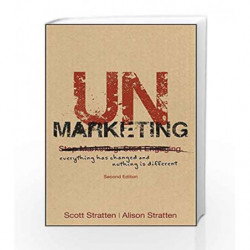 UnMarketing: Everything Has Changed and Nothing is Different by Alison Stratten Book-9788126568079