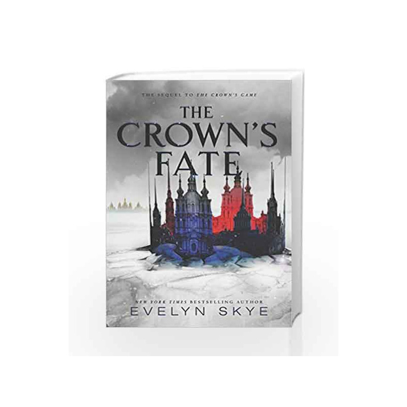 The Crown's Fate (Crown's Game) by Skye, Evelyn Book-9780062666956