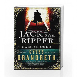 Jack the Ripper: Case Closed by Gyles Brandreth Book-9781472152312
