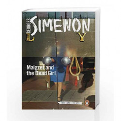 Maigret and the Dead Girl (Inspector Maigret) by Simenon, Georges Book-9780241297254