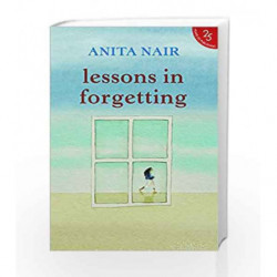 Lessons in Forgetting by Anita Nair Book-9789352645138