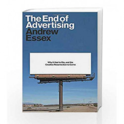 The End of Advertising by ESSEX, ANDREW Book-9780399588518