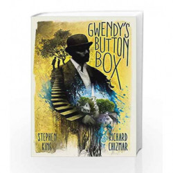 Gwendy's Button Box by Stephen King and Richard Chizmar Book-9781473672093