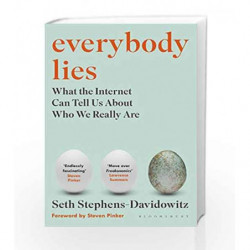 Everybody Lies: What the Internet Can Tell Us About Who We Really are by Seth Stephens-Davidowitz Book-9781408894705