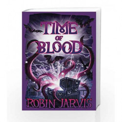 Time of Blood (The Witching Legacy) by Robin Jarvis Book-9781405280259