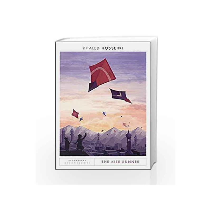 The Kite Runner: Bloomsbury Modern Classics by KHALED HOSSEINI Book-9781408891339