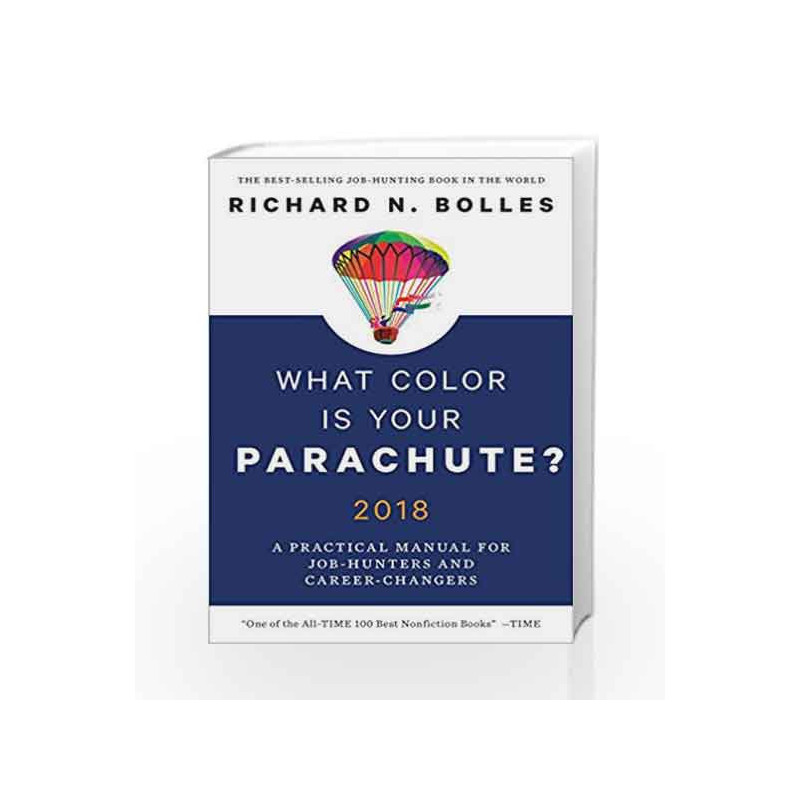 What Color is Your Parachute? 2018 by BOLLES RICHARD N-Buy Online ...