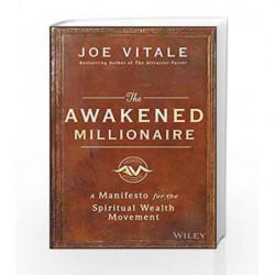 The Awakened Millionaire: A Manifesto for the Spiritual Wealth Movement by Vitale, Joe Book-9788126569441