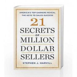21 Secrets of Million-Dollar Sellers by Stephen J. Harvill Book-9781501183966