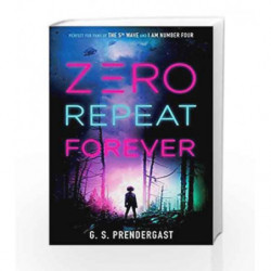 Zero Repeat Forever by G. S. PRENDERGAST Book-9781471158056