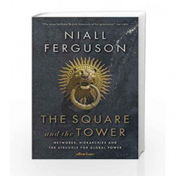 The Square and the Tower by Ferguson, Niall Book-9780241298985