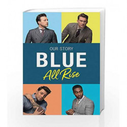 Blue: All Rise Our Story by Antony Costa, Duncan James Book-9780008222208