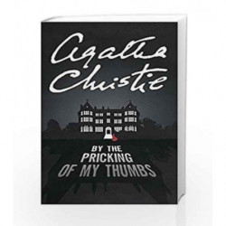 By the Pricking of My Thumbs (Tommy & Tuppence 4) by Agatha Christie Book-9780007590629