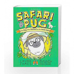 Safari Pug (The Adventures of Pug) by Laura James Book-9781408866405
