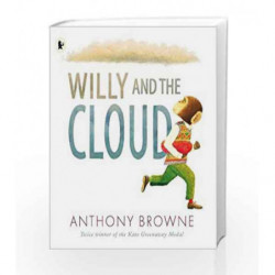 Willy and the Cloud (Willy the Chimp) by Anthony  Browne Book-9781406373837