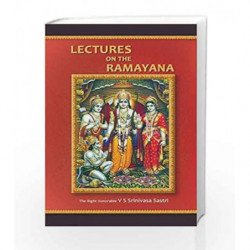 Lectures On The Ramayana by V S SRINIVASA SASTRI Book-9788185988313