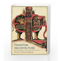 Phantom Architecture by Philip Wilkinson Book-9781471166419
