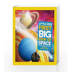 Little Kids First Big Book of Space (First Big Book) (National Geographic Little Kids First Big Books) by Catherine D. Hughes