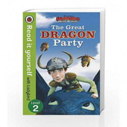 Dragons: The Great Dragon Party  Read it yourself with Ladybird  Level 2 by Aristophanes Book-9780241249758