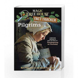 Magic Tree House Research guide Pilgrims: A Nonfiction Companion to Thanksgiving on Thursday. by HICKS JERRY Book-9780375832192