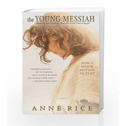 The Young Messiah (Movie tie-in) (originally published as Christ the Lord: Out of Egypt): A Novel by Appian Book-9780399594786