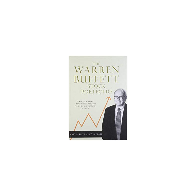 Brilliant The Warren Buffett Stock Portfolio Warren Buffett Stock Picks Why And When He Is Investing In Them By Mary Buffett Buy Online The Warren Buffett Best Image Libraries Sapebelowcountryjoecom