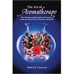 The Art of Aromatherapy:...